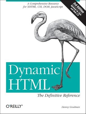 Dynamic HTML: The Definitive Reference 9780596527402