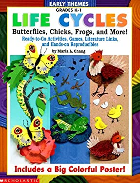 Early Themes: Life Cycles; Butterflies, Chicks, Frogs, and More! 9780590685726
