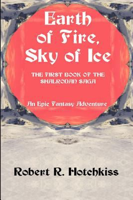 Earth of Fire, Sky of Ice 9780595208357