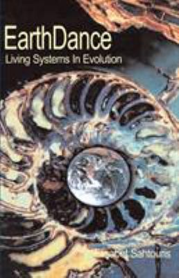 EarthDance: Living Systems in Evolution 9780595130672
