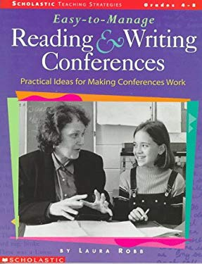 Easy-To-Manage Reading and Writing Conferences: Practical Ideas for Guiding Successful Student Conferences 9780590314411
