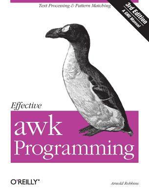 Effective awk Programming 9780596000707