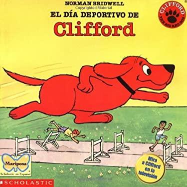 El Dia Deportivo de Clifford 9780590690706