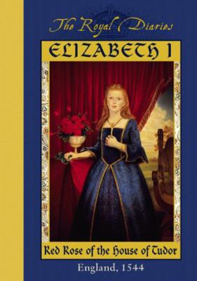 Elizabeth I, Red Rose of the House of Tudor 9780590684842