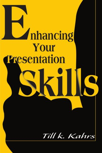 Enhancing Your Presentation Skills 9780595124817