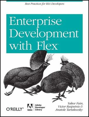 Enterprise Development with Flex 9780596154165