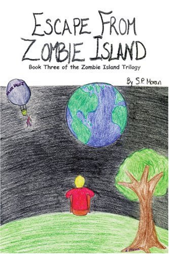 Escape from Zombie Island: Book Three of the Zombie Island Trilogy 9780595262137