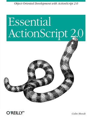 Essential ActionScript 2.0 9780596006525