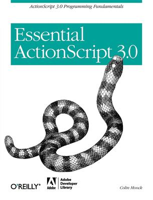 Essential ActionScript 3.0 9780596526948