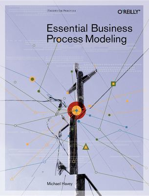 Essential Business Process Modeling 9780596008437