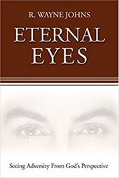 Eternal Eyes: Seeing Adversity from God's Perspective