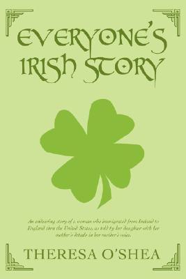 Everyone's Irish Story 9780595478866