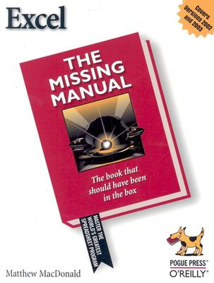 Excel_2003: The Missing Manual 9780596006648