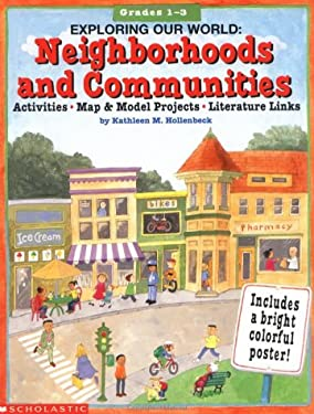 Exploring Our World: Neighborhoods and Communities 9780590898096