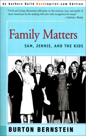 Family Matters: Sam, Jennie, and the Kids 9780595133420