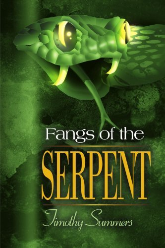 Fangs of the Serpent 9780595131976