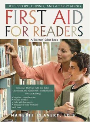 First Aid for Readers: Help Before, During, and After Reading 9780595464906