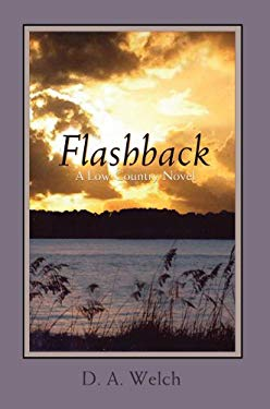 Flashback: A Low Country Novel 9780595678860