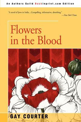 Flowers in the Blood 9780595242498