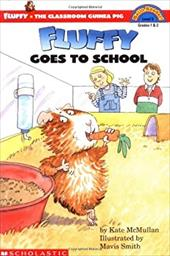 Scholastic Reader Level 3: Fluffy Goes to School