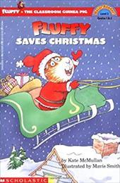 Scholastic Reader Level 3: Fluffy Saves Christmas (Level 3)