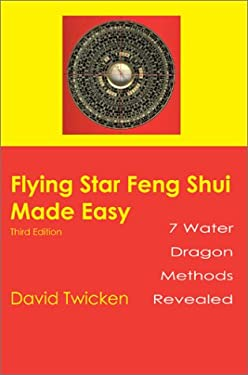 Flying Star Feng Shui Made Easy 9780595099665