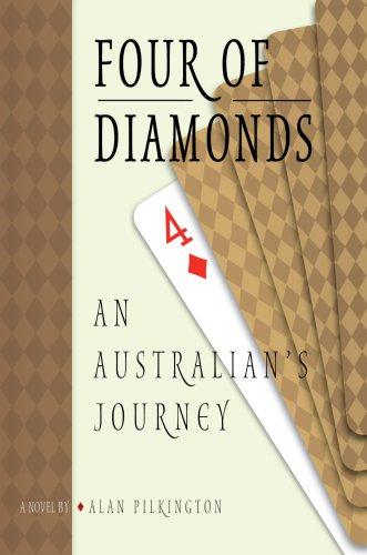 Four of Diamonds: An Australian's Journey 9780595677542