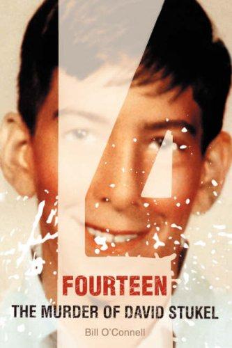 Fourteen: The Murder of David Stukel 9780595439959