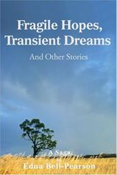 Fragile Hopes, Transient Dreams: And Other Stories 2156841