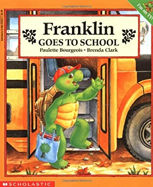 Franklin Goes to School 9780590254670
