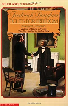 Frederick Douglass Fights for Freedom 9780590422185