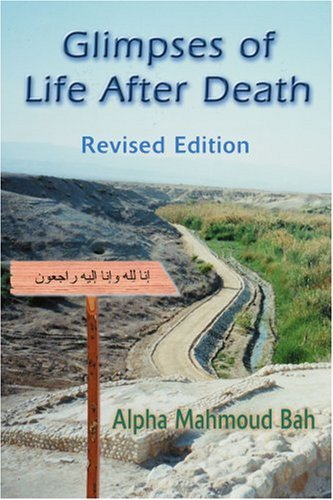 Glimpses of Life After Death: Revised Edition 9780595267125