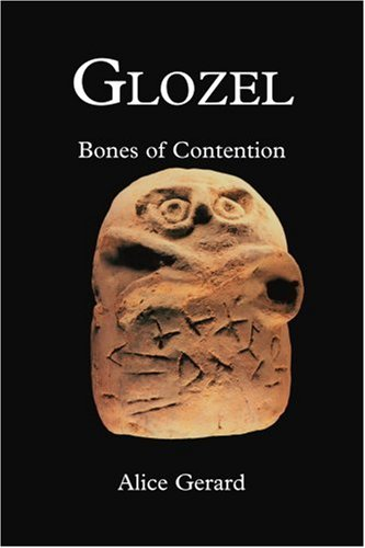 Glozel: Bones of Contention 9780595341221