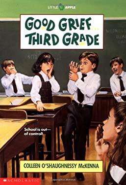 Good Grief.Third Grade