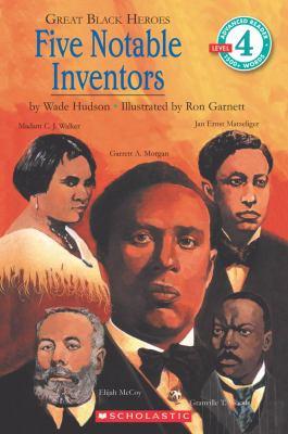Great Black Heroes: Five Notable Inventors (Level 4) 9780590480338