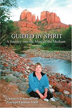 Guided by Spirit: A Journey Into the Mind of the Medium 9780595268054