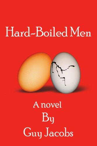 Hard-Boiled Men 9780595382446