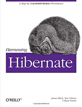 Harnessing Hibernate 9780596517724