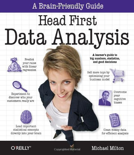 Head First Data Analysis: A Learner's Guide to Big Numbers, Statistics, and Good Decisions 9780596153939