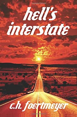 Hell's Interstate 9780595379750