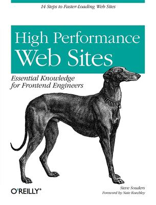 High Performance Web Sites: Essential Knowledge for Frontend Engineers 9780596529307