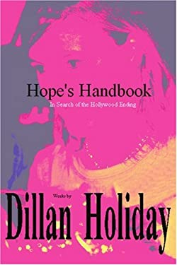 Hope's Handbook: In Search of the Hollywood Ending 9780595419203