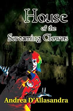 House of the Screaming Clowns 9780595388288