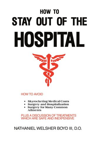 How to Stay Out of the Hospital 9780595001262