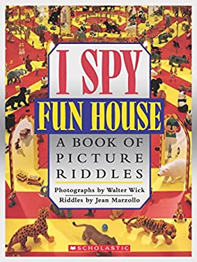 I Spy Fun House: A Book of Picture Riddles 9780590462938