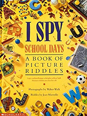 I Spy School Days: A Book of Picture Riddles 9780590481359