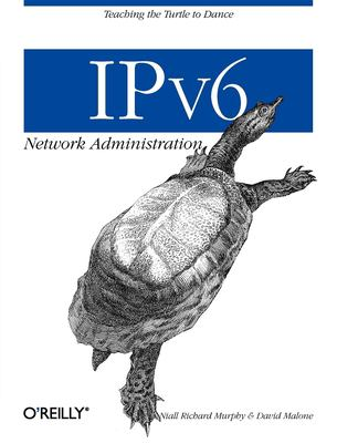 IPv6 Network Administration 9780596009342