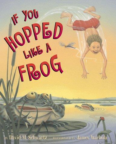 If You Hopped Like a Frog 9780590098571