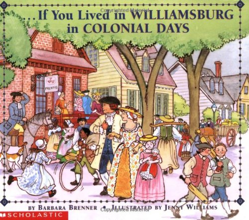 If You Lived in Colonial Williamsburg