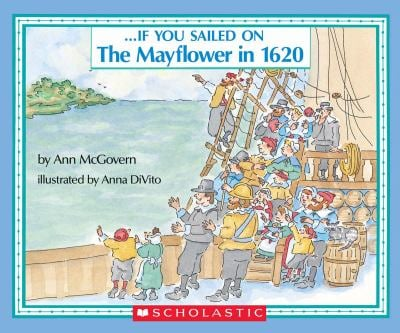 If You Sailed on the Mayflower in 1620 9780590451611